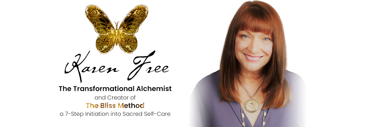 Karen Free, The Transformational Alchemist & creator of The Bliss method